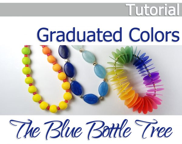 Graduated Colors Tutorial by The Blue Bottle Tree