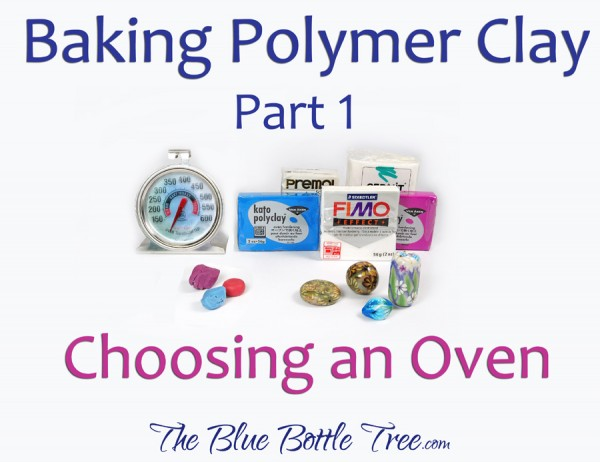 Read about choosing a polymer clay oven. Part of a series by The Blue Bottle Tree.