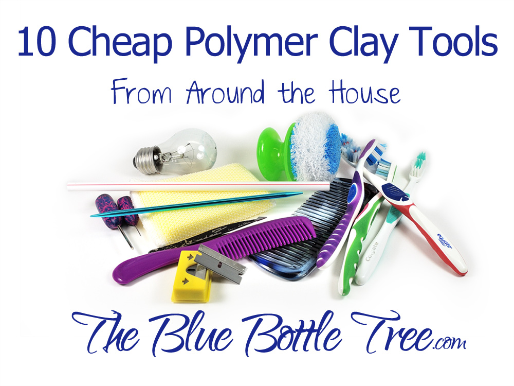 Cheap Polymer Clay Tools from Around the House