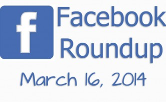 Read highlights of what's been posted on Facebook from Feb 16 - Mar 16.