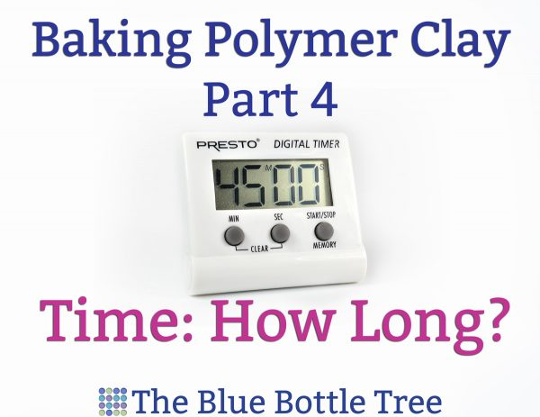 How Long To Bake Polymer Clay