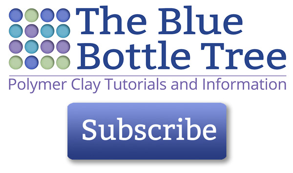 Subscribe to get emails from The Blue Bottle Tree, a polymer clay information portal.