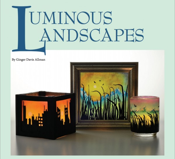 Learn how to make these Luminous Landscapes in the Summer 2014 issue of The Polymer Arts