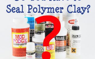 Do you have to seal polymer clay? When is it a good idea, and when can it ruin your work? Learn more at The Blue Bottle Tree.