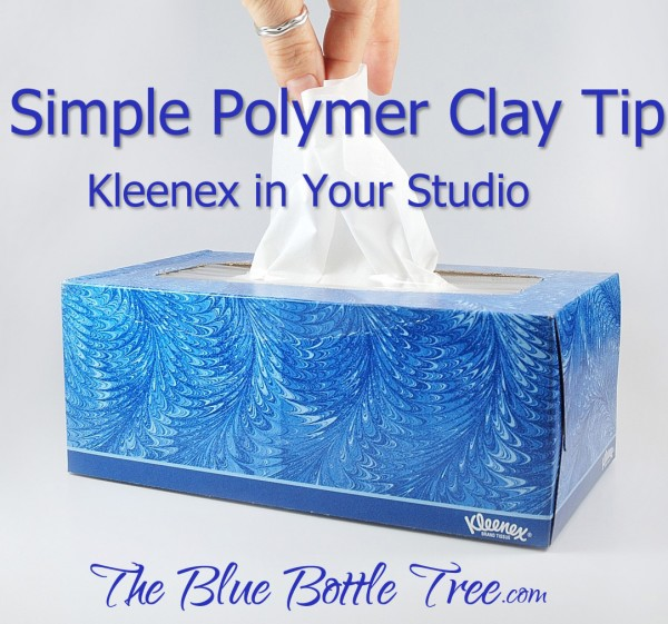 One of my simplest polymer clay tips is that I use a pop-up box of tissues for general cleaning, blotting, and removing of paint from polymer clay projects.