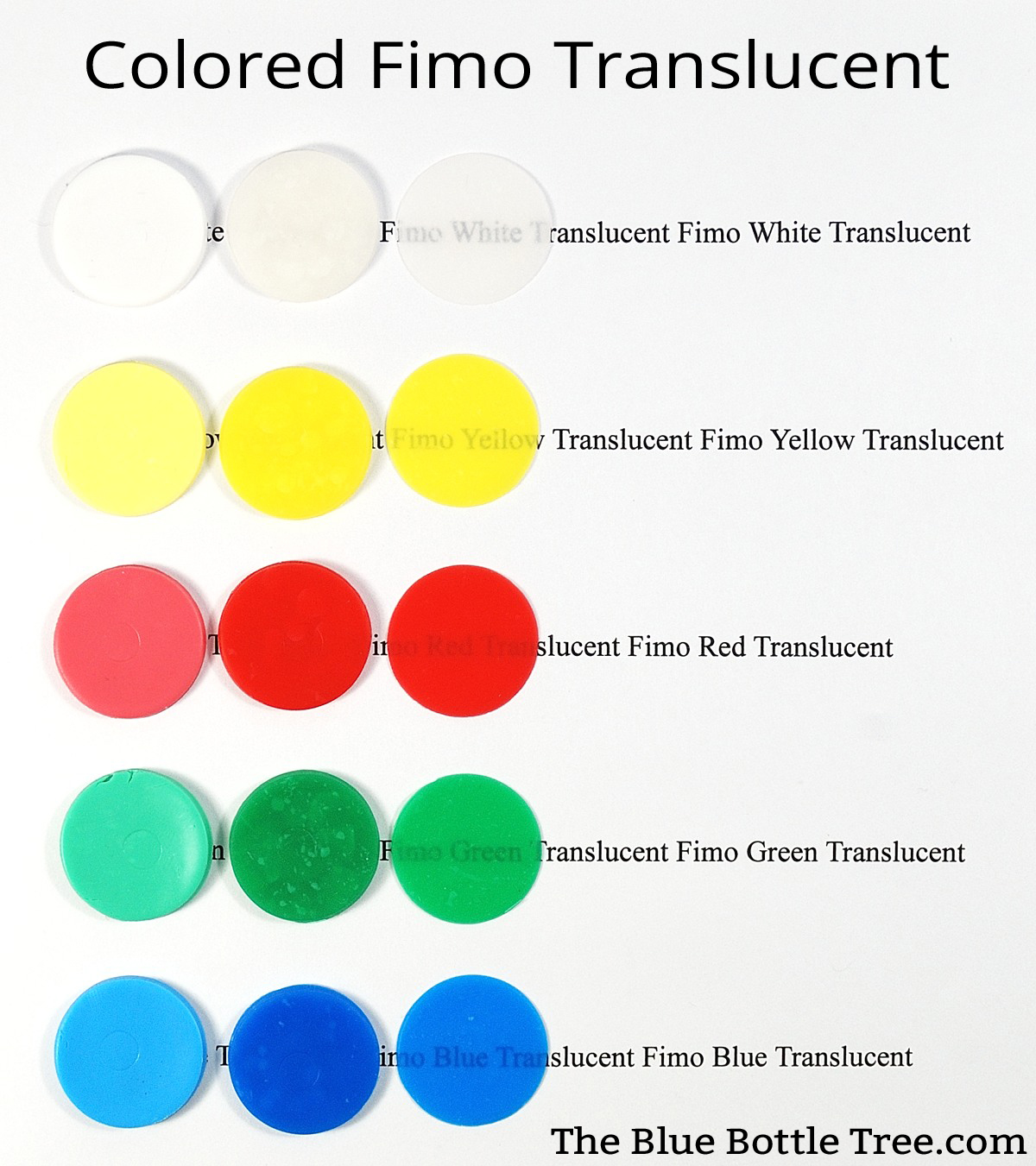 Pardo colored translucent clay the blue bottle tree fimo translucent colors showing raw baked thick and baked thin this shows nvjuhfo Image collections