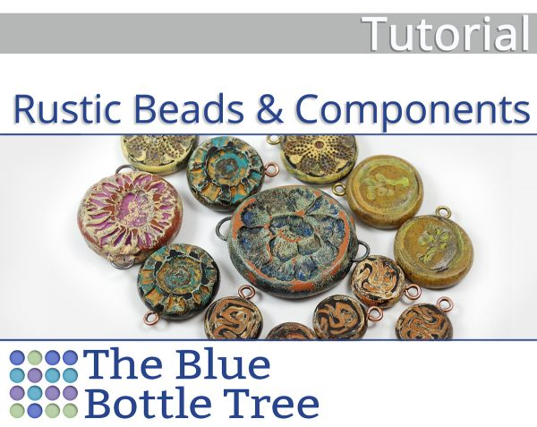 Learn to make Rustic Beads and Components from polymer clay with this tutorial by The Blue Bottle Tree.