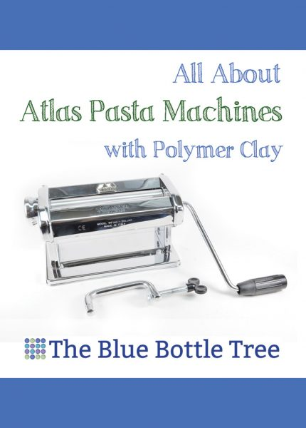 Learn all about the Atlas pasta machine as we use it with polymer clay. Learn about the modified Atlas as well.