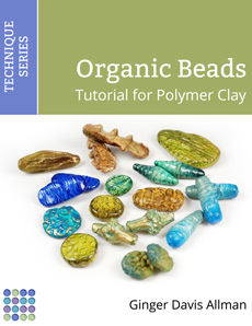 Organic Tutorial for Polymer Clay