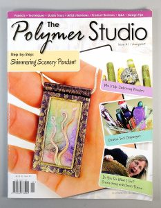 The Polymer Studio is a new polymer clay magazine that focuses on projects, tutorials, and techniques.
