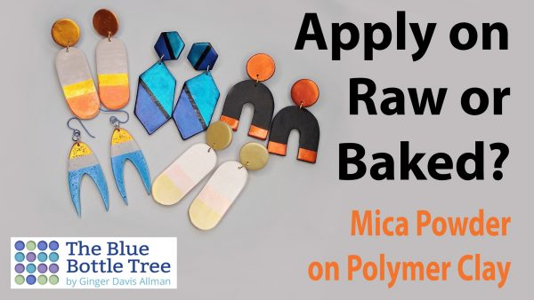 should you apply mica powder to polymer clay before or after baking