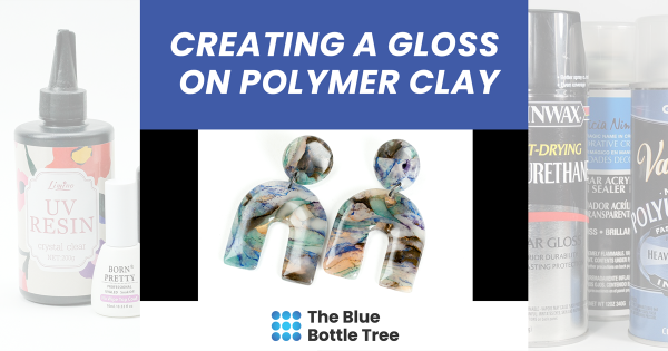 creating a gloss on polymer clay